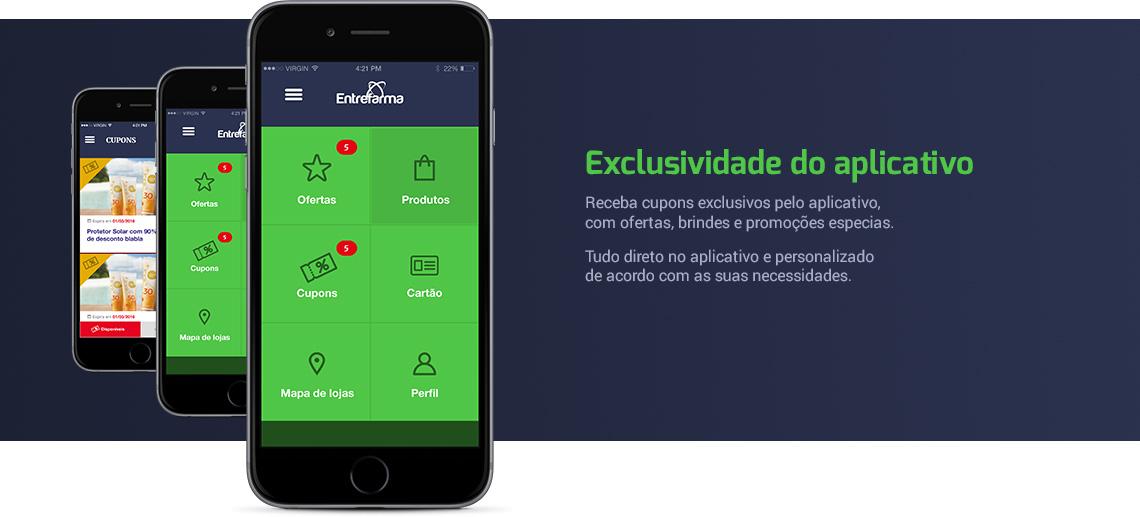 Exclusividade-Entrafarma-Farmacia-Aplicativo-Smartphone-Iphone-Android